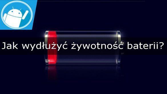 Jak wydłużyć żywotność baterii w telefonie?